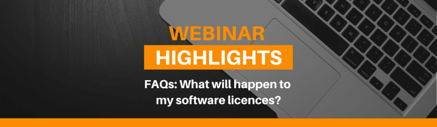 What will happen to my software licences?