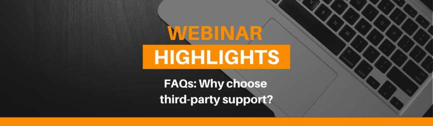 Why choose third party support?